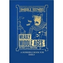 Horrible Histories The Measly Middle Ages