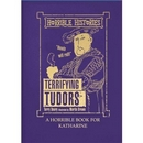 Personalised Horrible Histories The Terrifying Tudors